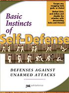 Basic Instincts of Self-Defense - Defenses Against Unarmed Attacks DVD