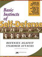 Basic Instincts of Self-Defense - Defenses Against Unarmed Attacks DVD